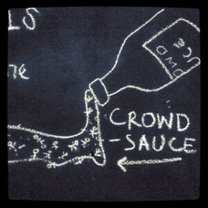 Crowd sauce